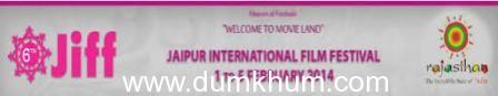 6th JAIPUR INTERNATIONAL FILM FESTIVAL-JIFF