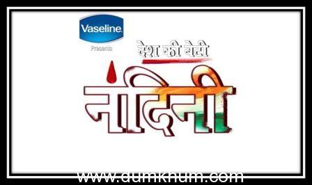 Desh Ki Beti Nandini – Monday to Thursday @ 9 pm