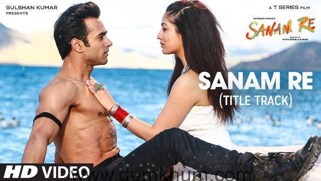 title track Sanam Re