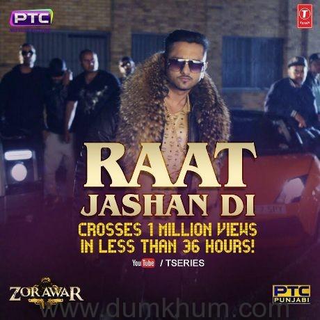 Zorawar song 'Raat Jashan Di' featuring Yo Yo Honey Singh crosses 1 million views!