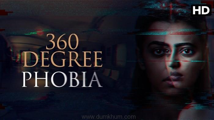 360 Degree Phobia