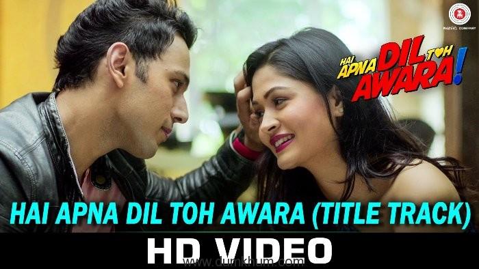 Hai Apna Dil Toh Awara title track