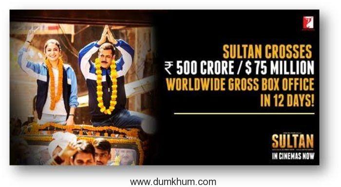 SULTAN CROSSES 500 CR / $75 MILLION WORLDWIDE GROSS BOX OFFICE IN 12 DAYS!