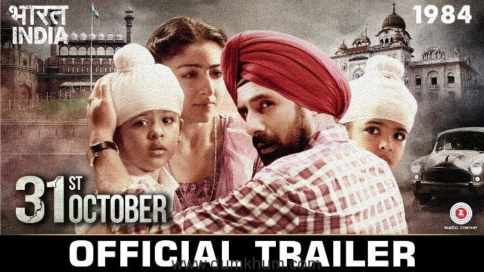 "PIL against ""31st October"" Film, Release pushed to 21st October"