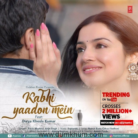 Divya Khosla Kumar's new single #KabhiYaadonMein crosses 2 million views and is trending no 1 on YouTube!