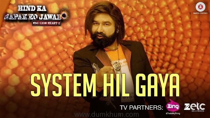 "Dr MSG says ""System Hil Gaya"""
