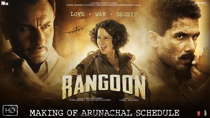 Rangoon - Making Of Arunachal
