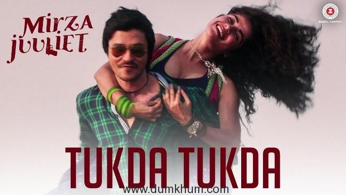 Tukda Tukda video song from Mirza-Juuliet releases