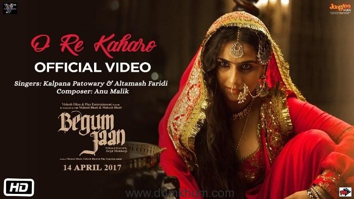 Begum Jaan third song O Re Kaharo