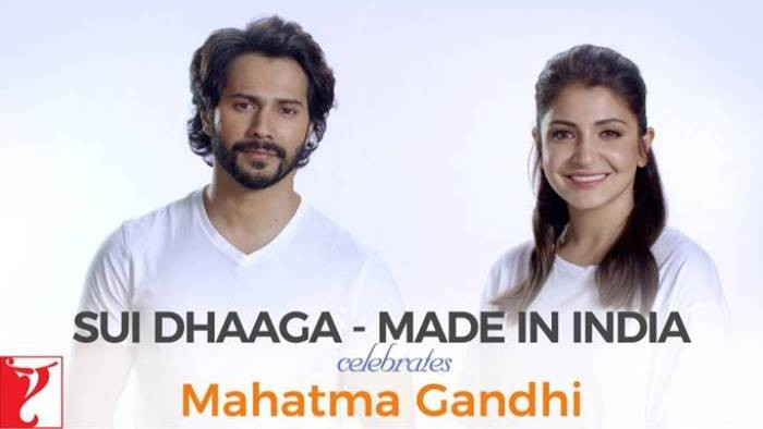 Sui Dhaaga- Made in India – Celebrates Mahatma Gandhi