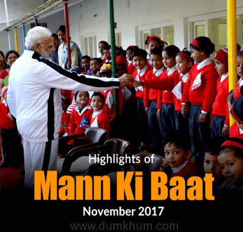 Highlights of Mann Ki Baat November 2017