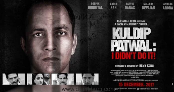 deepak-dobriyal-gulshan-devaiahs-kuldip-patwal-didnt-release-dec-15-1 (1)