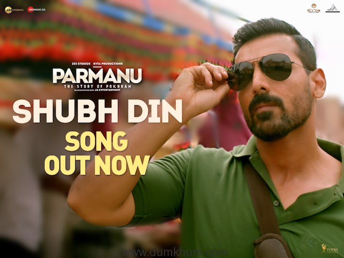 John Abraham starrer Parmanu's new song out now