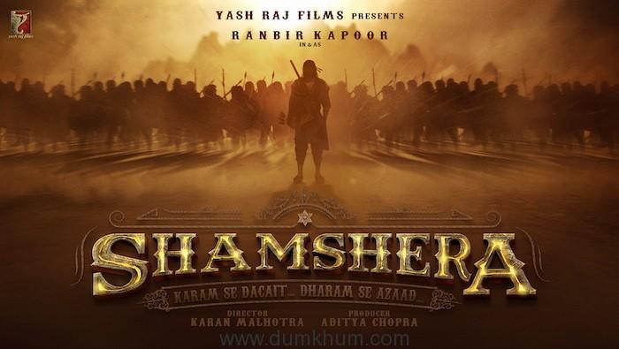 Ranbir Kapoor in and as Shamshera in YRF's action adventure!