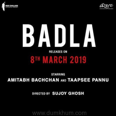 Red Chillies Announces Badla's Release Date