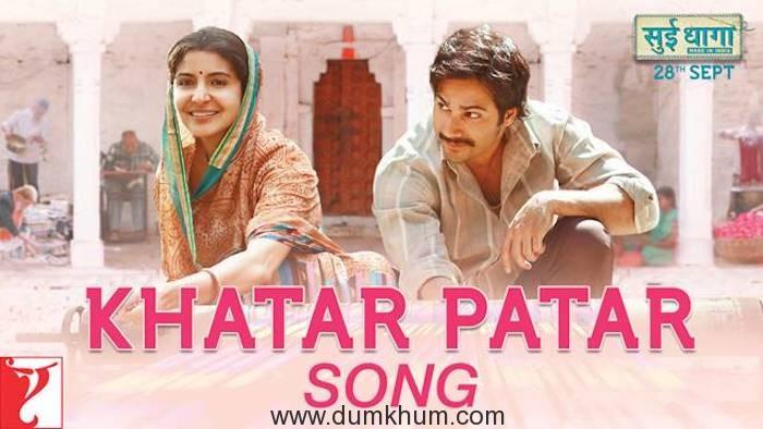 Sui Dhaaga's song Khatar Patar