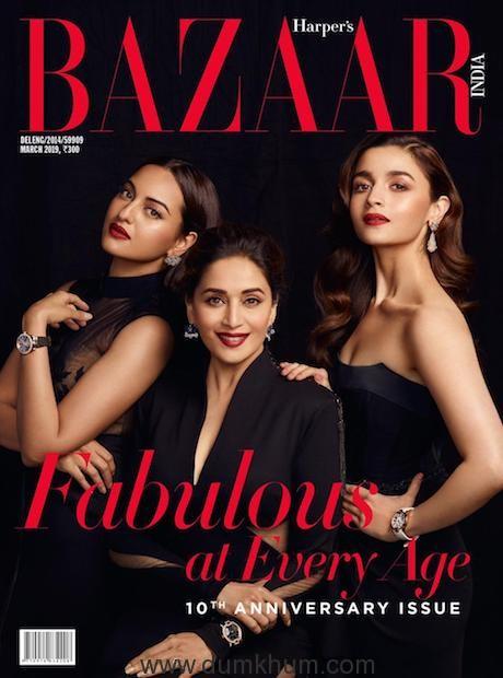 The women of Kalank - Madhuri Dixit, Alia Bhatt and Sonakshi Sinha grace the 10th anniversary cover of Harper's Bazaar India.