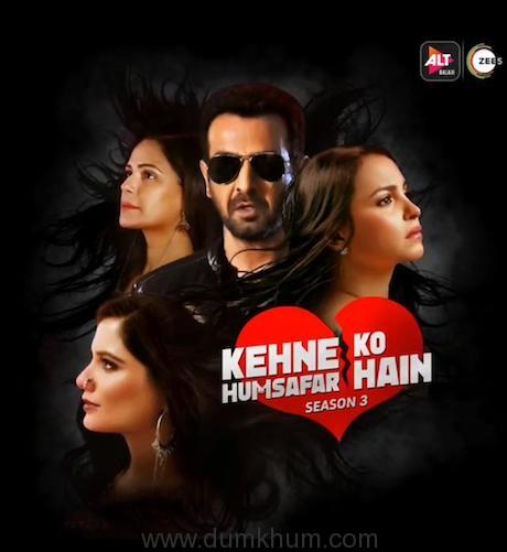 ALTBalaji and ZEE5's Kehne Ko Humsafar Hain 3