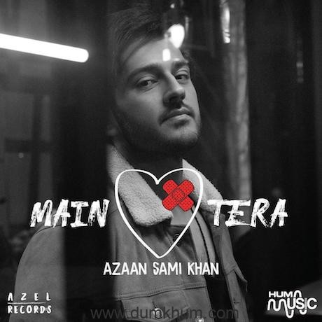 Azaan Sami Khan reveals debut album Main Tera's cover and track list !