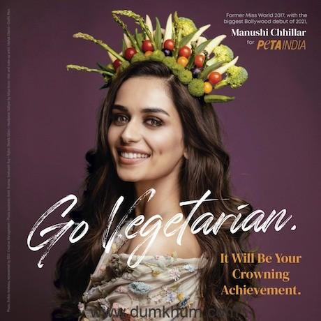 Manushi Chhillar Prithviraj heroine on Earth Day advocates to try Vegetarianism !